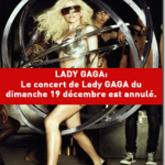 BREAKING NEWS : annulation du concert de Lady Gaga à Bercy 19/12/2010