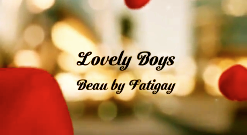 Lovely Boys - BEAU by Fatigay