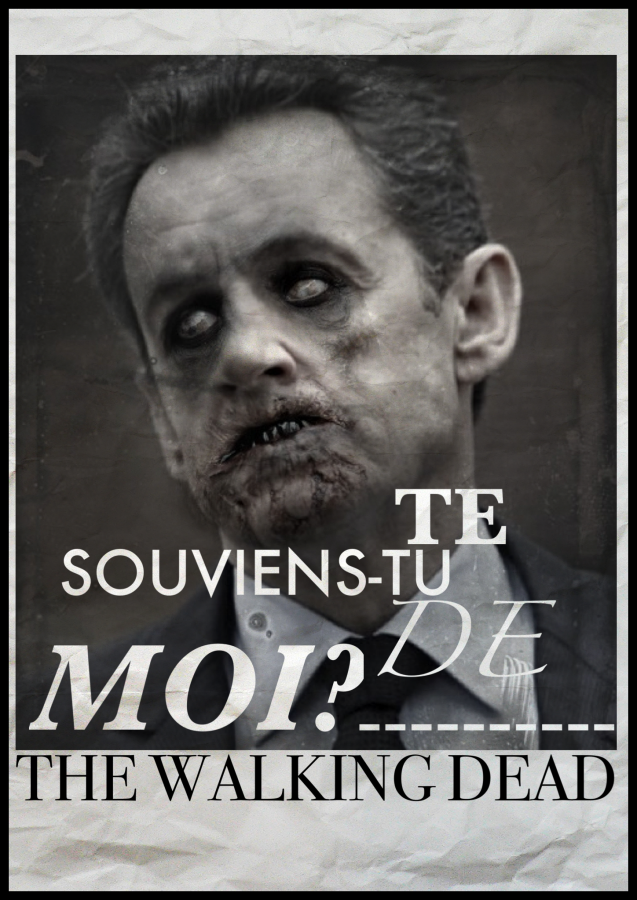THE WALKING DEAD Nicolas Sarkozy