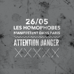 MANIFESTATION HOMOPHOBE – ATTENTION DANGER